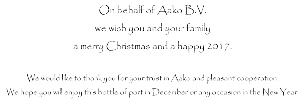 On behalf of Aako B.V. we wish you and your family a merry Christmas and a happy 2017.
